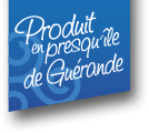 Produit en Presqu'île de Guérande